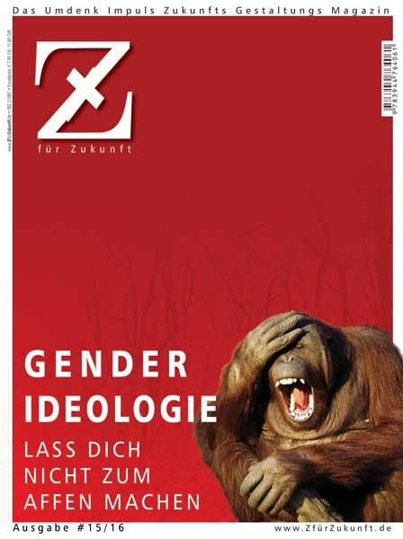 Gender-Ideologie :: Lass Dich nicht zum Affen machen!